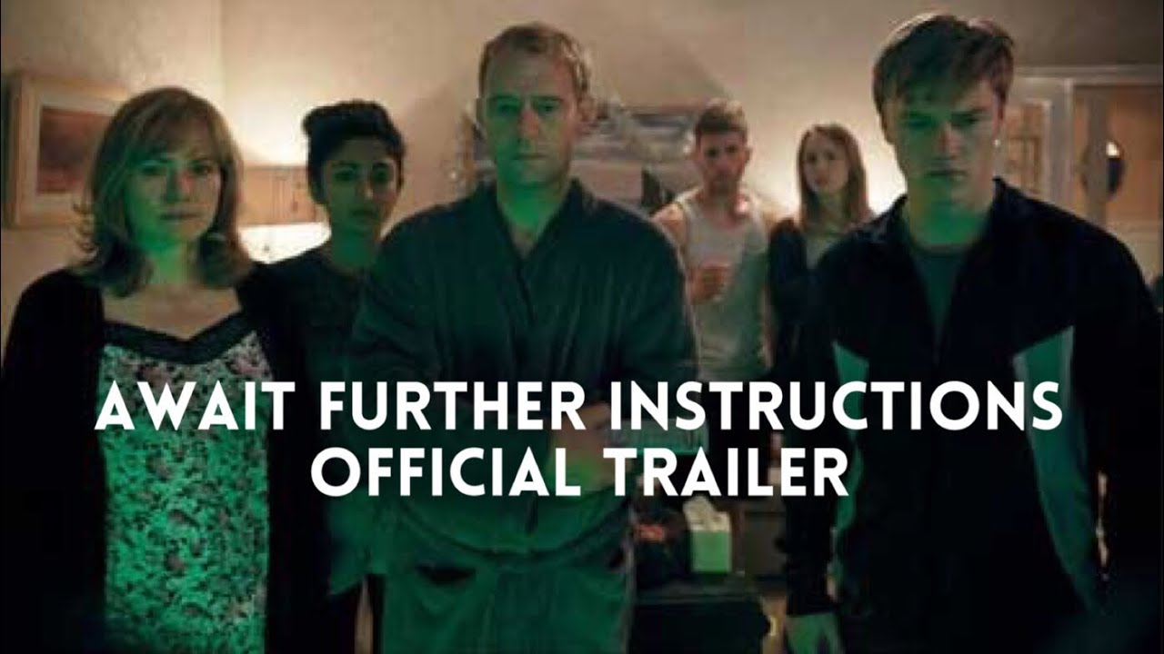 Download AWAIT FURTHER INSTRUCTIONS Movie Trailer 2018