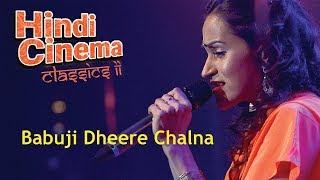 Babuji Dheere Chalna - Vasuda Sharma