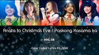 「Anata To Christmas Eve」MNL48 (Paskong Kasama Ka) Color Code FIL/ENG