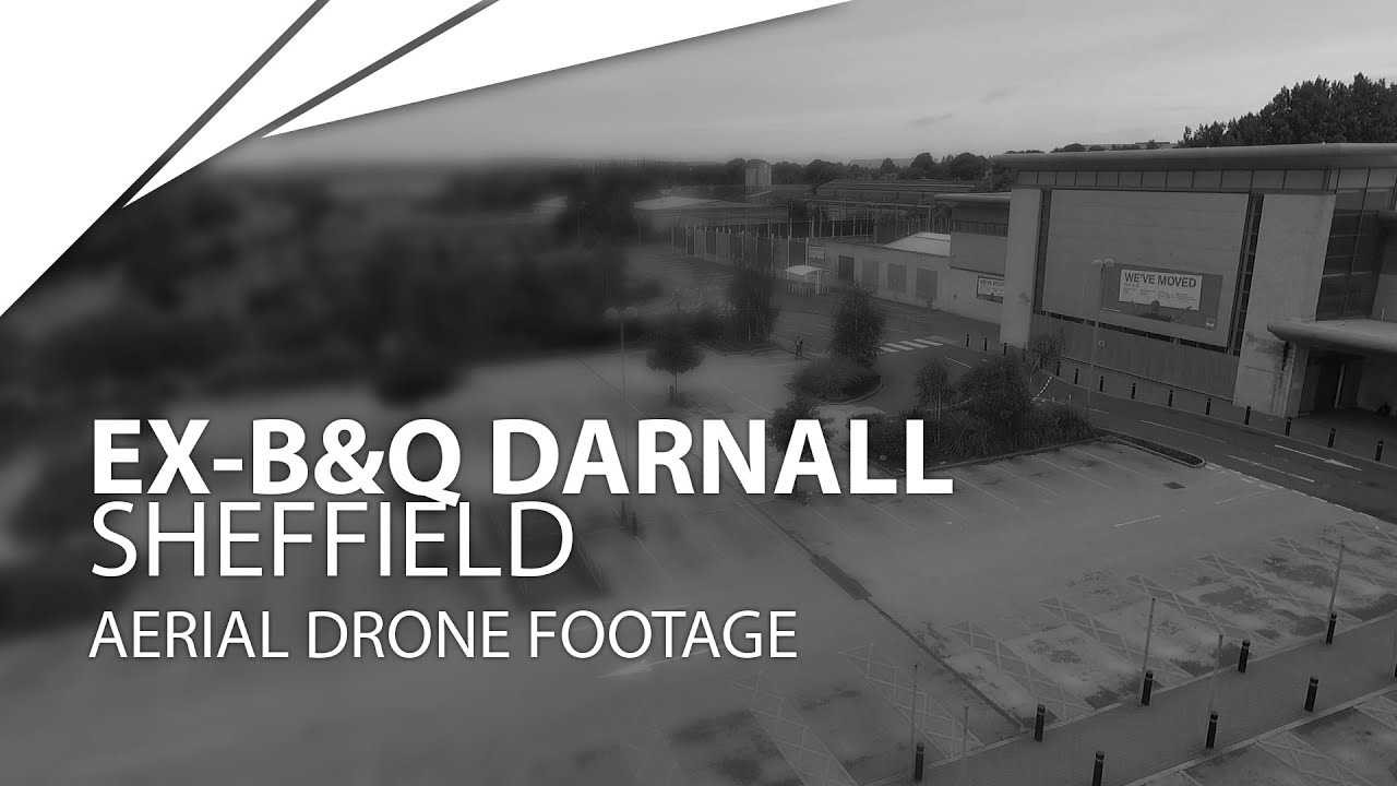 b q darnall sheffield aerial footage dji phantom 3. Black Bedroom Furniture Sets. Home Design Ideas