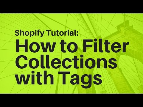 Shopify Walkthrough: Filtering collections via tags - YouTube