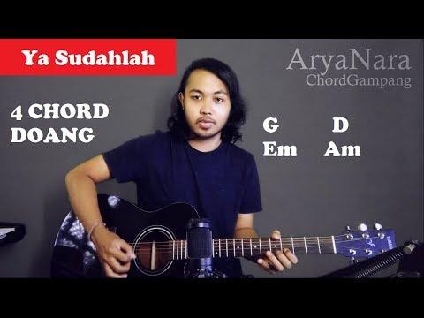 Chord Gampang (Ya Sudahlah - Bondan Ft. Fade2Black) by Arya Nara (Tutorial Gitar) Untuk Pemula