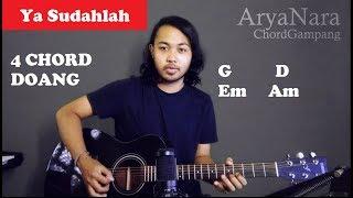 Chord Gampang  Ya Sudahlah - Bondan Ft. Fade2black  By Arya Nara  Tutorial Gitar