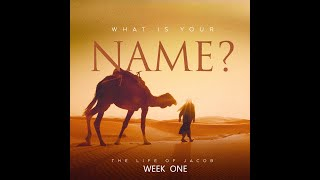 What is Your Name?  - Week 1 - August 22, 2021