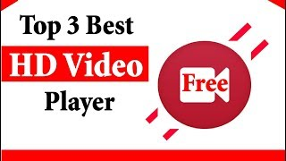 Top 3 Best HD video player for windows 7,10 free download (2017 Edition)