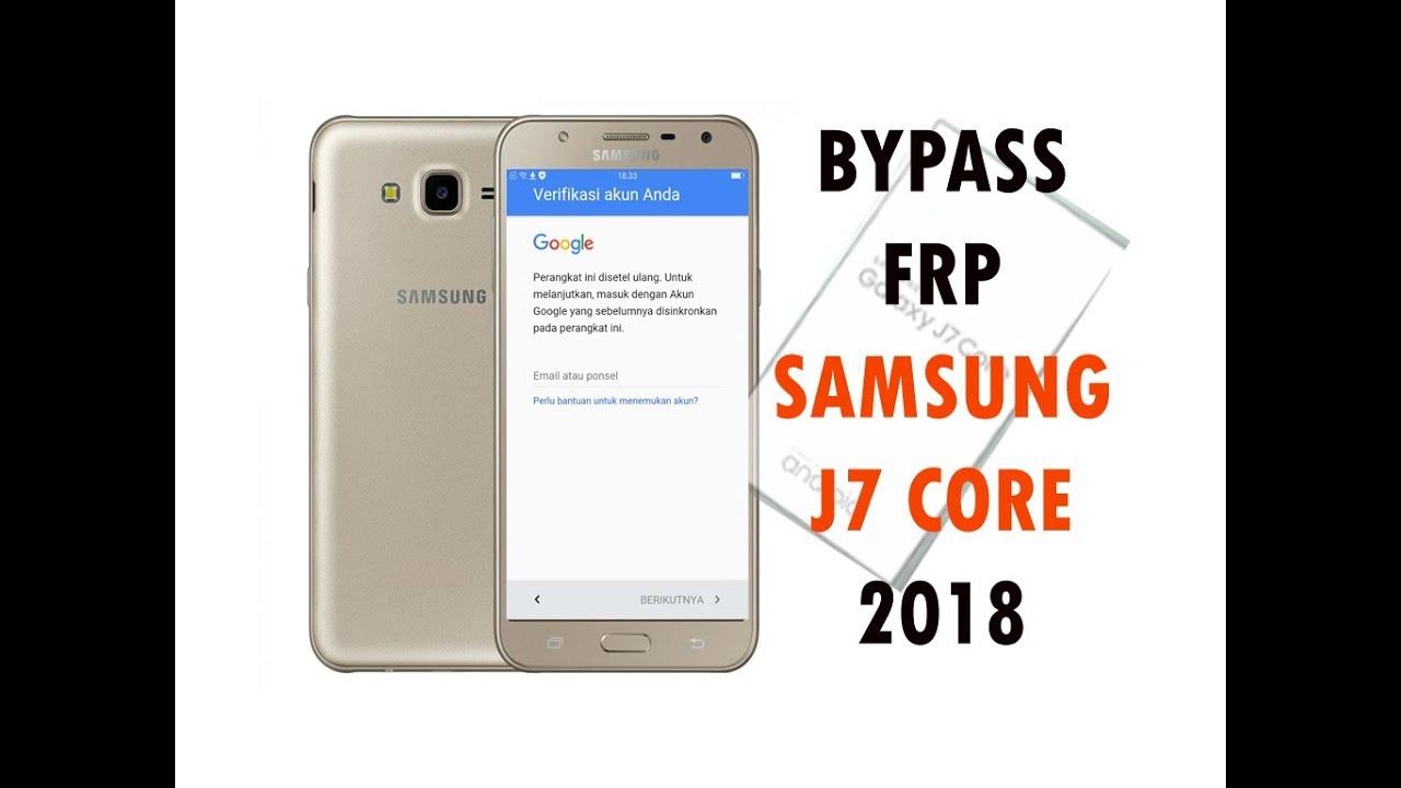 New Bypass Frp Samsung J7 Core 2018 Youtube