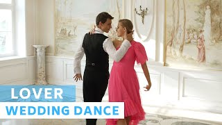 Taylor Swift Lover Waltz Wedding Dance Choreography