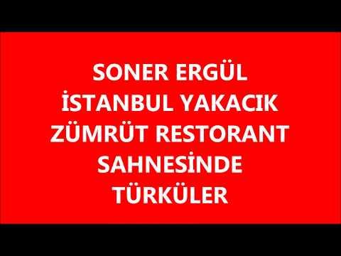 Soner Ergül-Zümrüt Restorant Sahnesinde Türküler