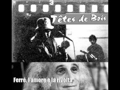 Tetes De Bois.Tetes De Bois Cover Of Leo Ferre S Ton Style Whosampled