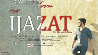ijazat full song   cover   dhruvesh patel
