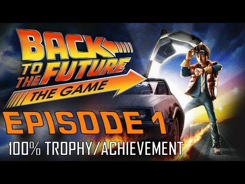 Back to the Future The Game | EPISODE 1 (All Trophies / Achievements) 30th Anniversary Walkthrough