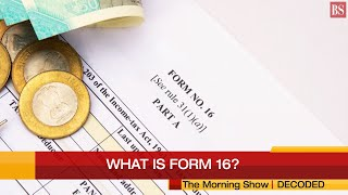 What is Form 16? | Everything about Form-16: Decoded