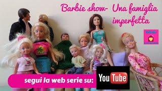 Barbie show-Una famiglia imperfetta TRAILER