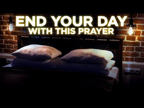 Fall Asleep Blessed With This Prayer | End Your Day With God's Presence