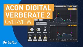 Introducing Verberate 2 by Acon Digital | New Reverb VST Plugin