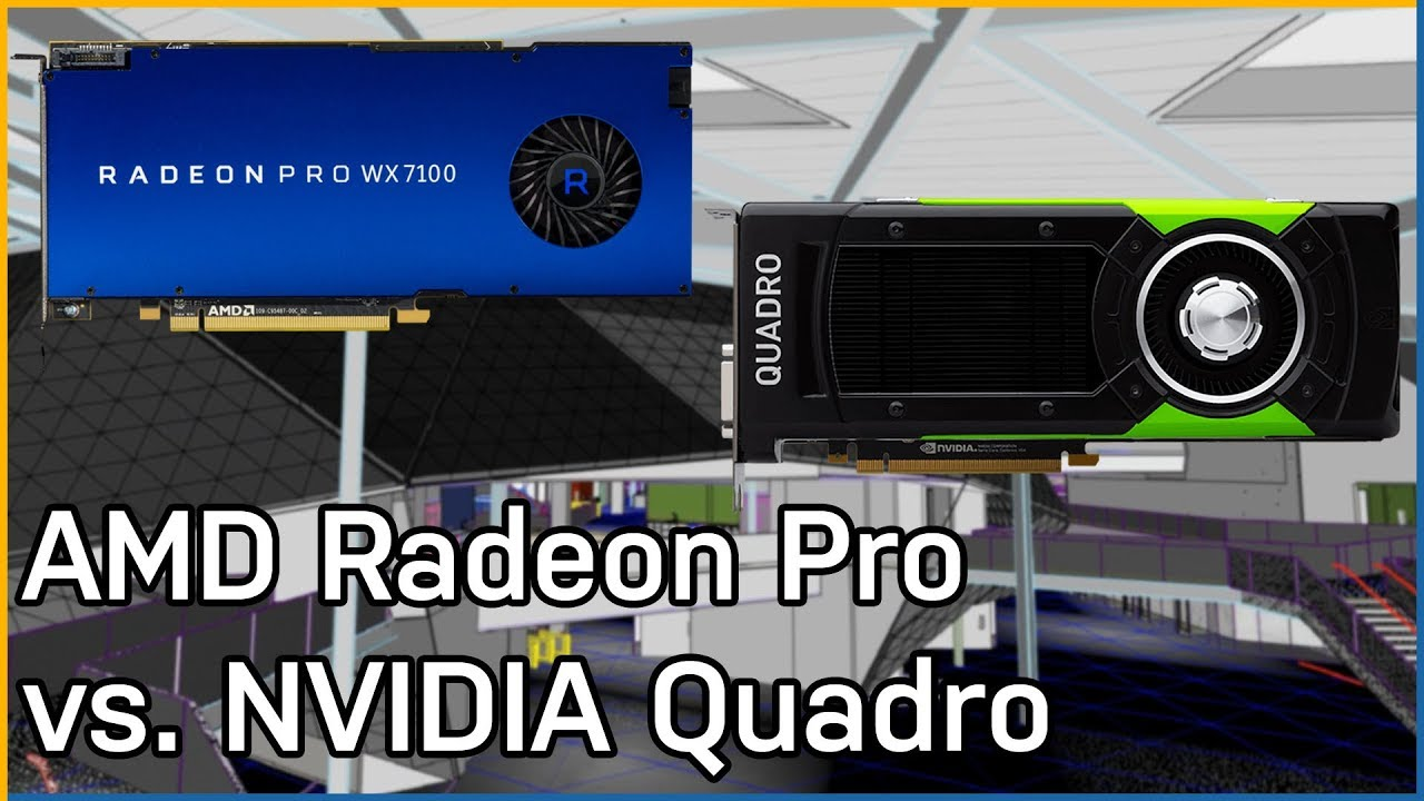 AMD Radeon Pro vs  NVIDIA Quadro: Workstation Performance