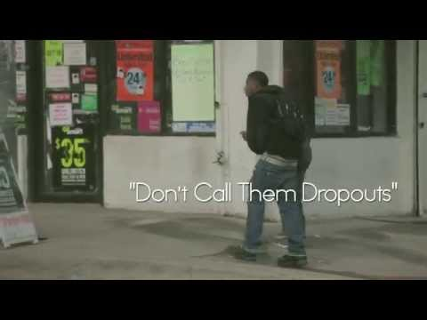 Don't Call Them Dropouts Documentary