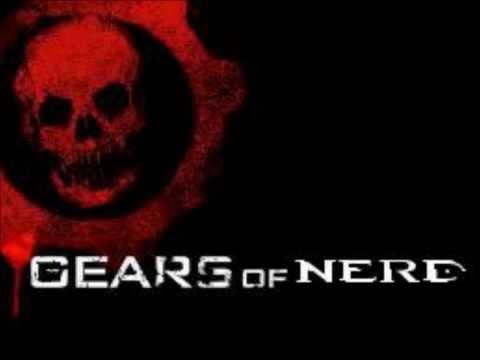 Gears of Nerd Podcast Episode 1 Part 1
