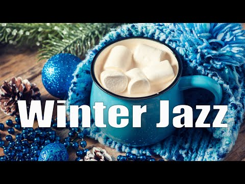 Winter Bossa Jazz: Positive Jazz & Bossa Nova Music - Background Instrumental Coffee Jazz Playlist
