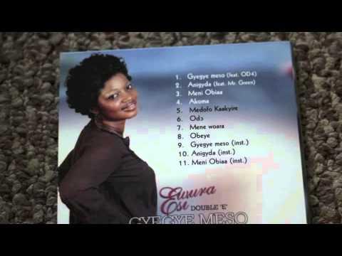EWURA ESI-GYE GYE MESO FEAT  OD4(GYE GYE MESO-album)