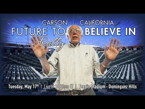 Bernie Sanders LIVE from Carson, CA - A Future to Believe in Election Night Rally