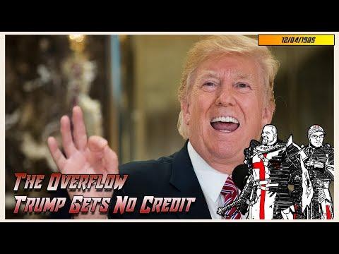 The Overflow: Trump Gets No Credit
