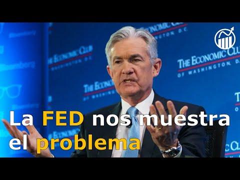 La FED nos muestra el problema
