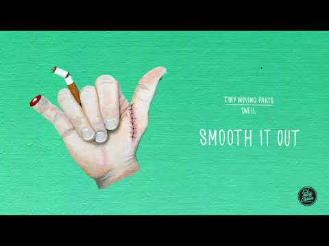 "Tiny Moving Parts - ""Smooth It Out"" (Official Audio)"