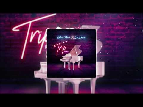"""""""Trip"""" - Olivia Foa'i x D.Burn (Remix)"""