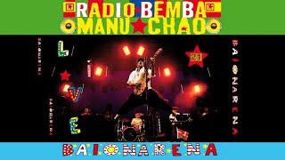 Manu Chao - Radio Bemba / Eldorado 1997 (Live)
