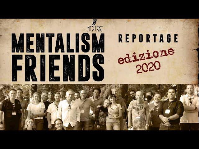 MENTALISM FRIENDS - Reportage Edizione 2020