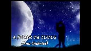 A pesar de todos - Ana Gabriel - Letra