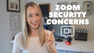 Zoom Security Concerns: How To Secure Your Zoom Video Chat