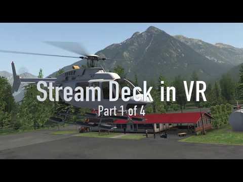 Stream Deck in VR Part 1