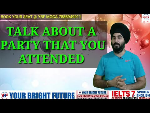 Talk About A Party You Attended Recently | New Ielts Cue Card | Best Speaking Sample Band 8.0 |
