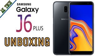Samsung Galaxy J6 Plus Unboxing & Review in Hindi 2018