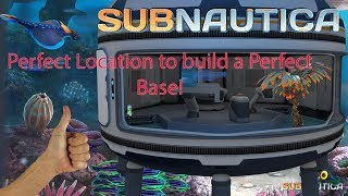 Perfect Location for a Perfect Base! Subnautica