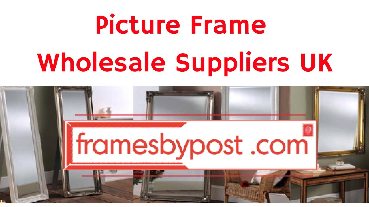 Picture Frame Wholesale Suppliers UK (FramesByPost.com) - YouTube