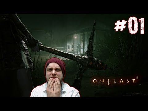 This Is Legit The First Time I'm That Scared - Outlast 2 - Gameplay [#01]