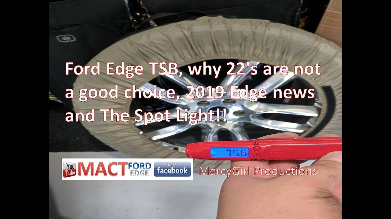 Generous How To Wire A Pit Bike Engine Tall Car Security System Wiring Diagram Square Les Paul 3 Pickup Wiring Diagram Reznor Unit Heater Wiring Diagram Young Car Alarm Installation Wiring Diagram Green3 Way Switch Guitar Ford Edge TSB, Why 22\u0027s Are Not A Good Choice, 2019 Edge News And ..