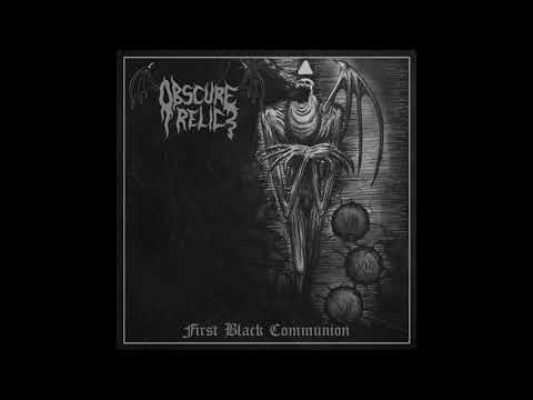 Obscure Relic - The First Black Communion