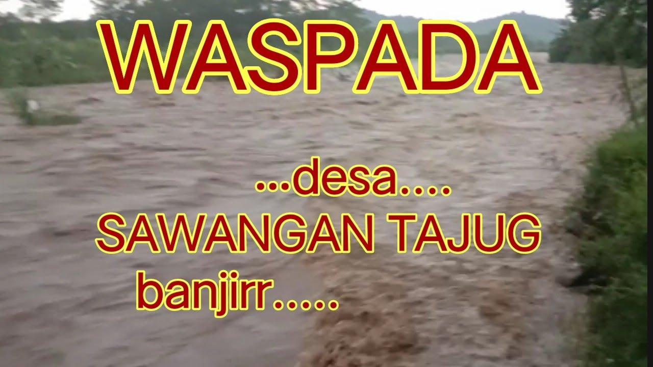Waspada banjir - YouTube