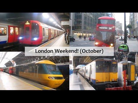 London Weekend! (October 2016)