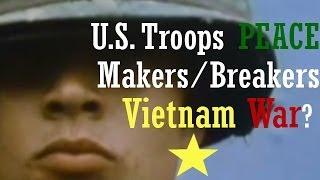 Vietnam War Documentary HD: US troops Peace makers or breakers in Viet nam ?