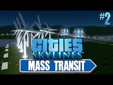 Cities Skylines: Mass Transit #2 Fixing Power Issues