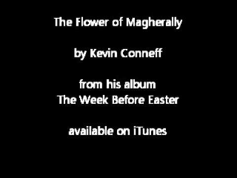 Kevin Conneff - The Flower of Magherally