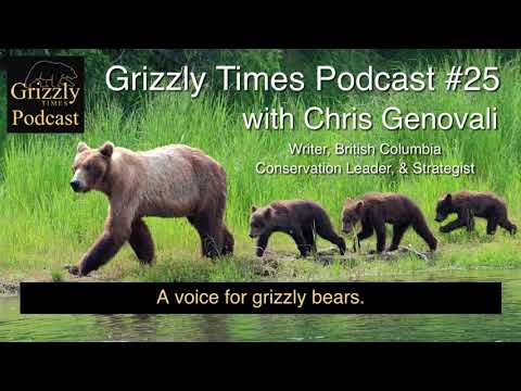 Grizzly Times Podcast 25 - Chris Genovali - Executive Director, Raincoast Conservation Foundation