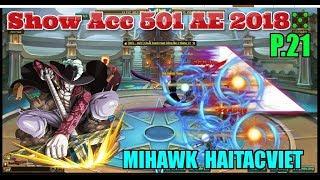 Bình Luận Game Vua Hải Tặc Show Acc 501 AE 2018 P.21 Mắt Diều Hâu Của HAITACVIET :)))