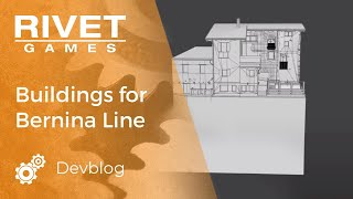 Creating iconic building assets for the Bernina Line for Train Simulator