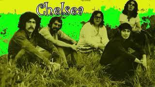 Chelsea = Chelsea - 1970 - (Full Album)